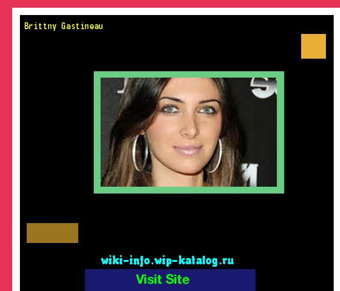 Brittny gastineau 111716 - Results Now On wiki-info!