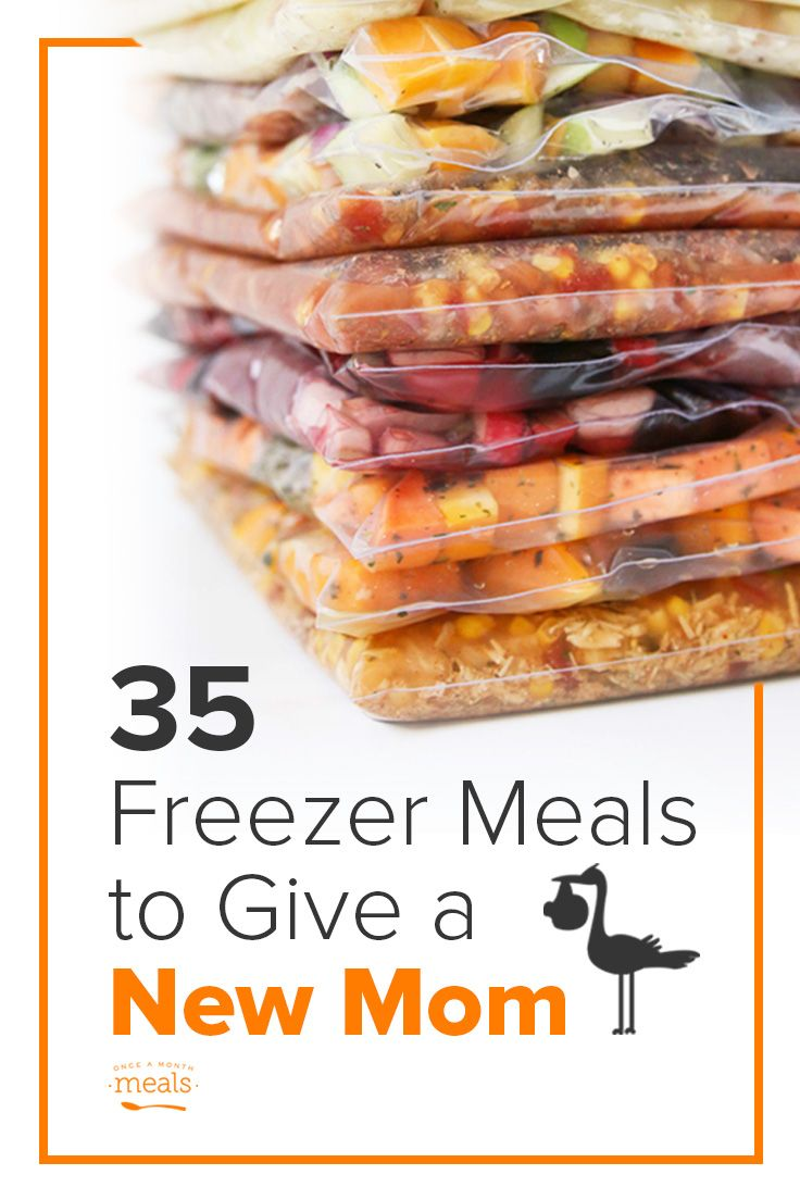 35 Freezer Meals to Give to a New Mom to help her through the first few weeks!