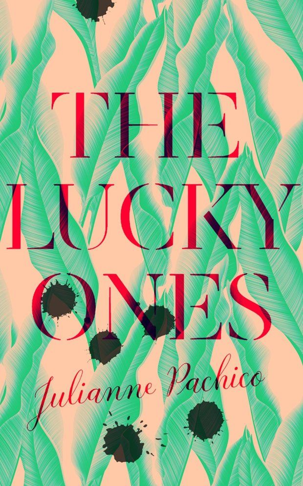 The Lucky Ones by Julianne Pachico; design by Luke Bird (Faber & Faber / February 2017)