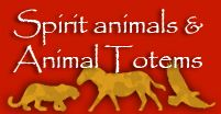 Ultimate Guide To Spirit Animals, Power Animals & Totems, click on image.