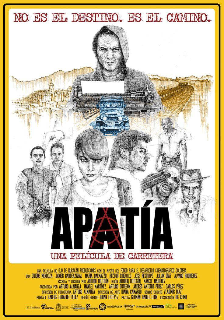 Estreno 23 de noviembre // Dir: Arturo Ortegón // DIseño Póster // Entrevista http://cinefilosradio.blogspot.com/2012/11/en-la-ruta-de-apatia.html / #CineColombiano #CinéfilosRadio