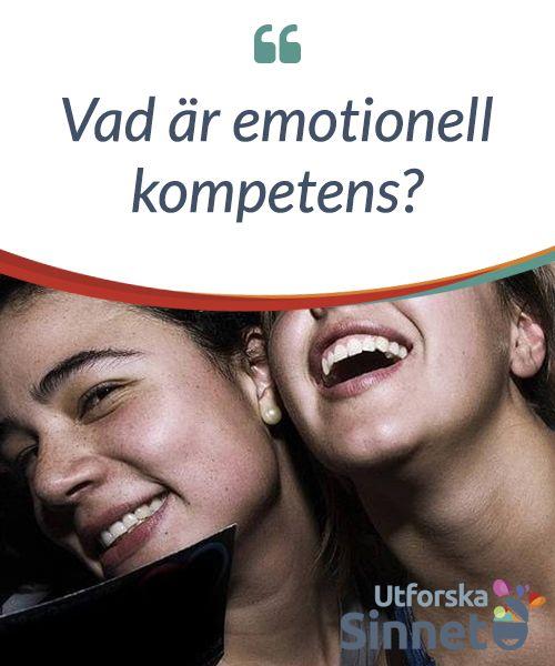 Vad är #emotionell kompetens?  #Emotionell kompetens beskriver #förmågan en person har att uttrycka #sina egna känslor med full frihet.