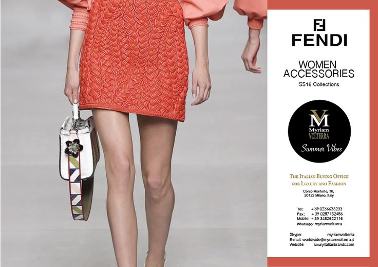 FENDI SS16 WOMEN ACCESSORIES available for an order at Myriam Volterra Luxury Buying Office! Contact us by phone, email, Skype or visit our office in Milan and we provide you with all the necessary information! http://www.luxuryitalianbrands.com