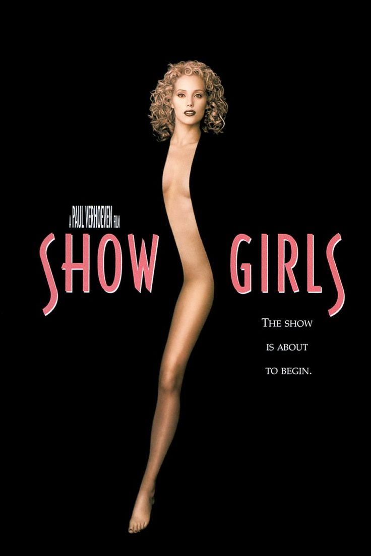 Showgirls This got such bad reviews, but I thought it was great!