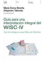 GUIA PARA UNA INTERPRETACION INTEGRAL DEL WISC-IV
