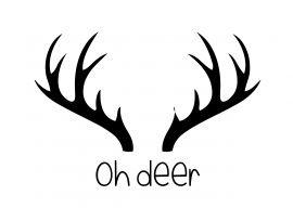Oh deer | rendier | zwart wit | spreuken