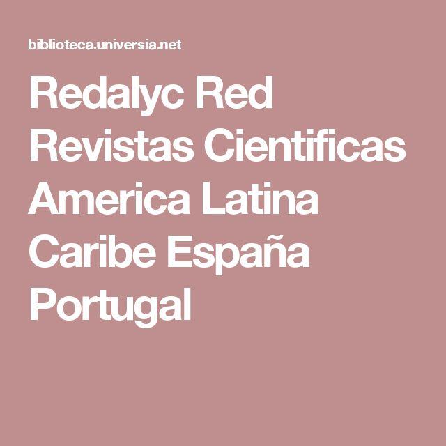 Redalyc Red Revistas Cientificas America Latina Caribe España Portugal
