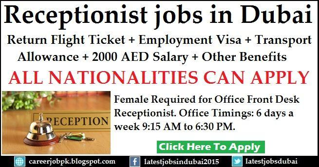 receptionist jobs in dubai with employment visa return flight ticket transportation allowance 2000 aed salary other benefits female requir - Office Receptionist Jobs