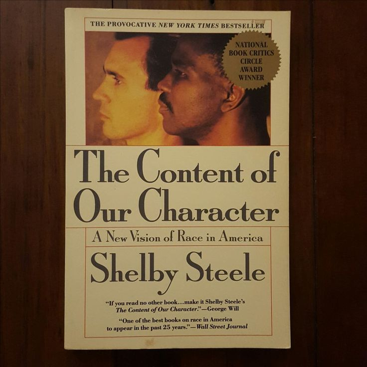 The Content of Our Character - Shelby Steele - 0