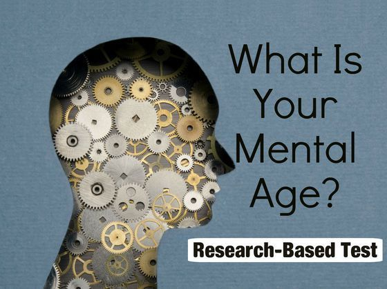 What Is Your Mental Age Based On Science?