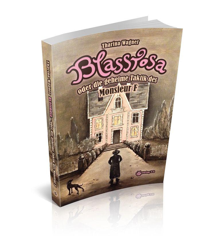 Das besondere Wort: blassrosa (Blassrosa oder die geheime Taktik des Monsieur F) » In der Reihe das besondere Wort in Buchzitaten:  blassrosa    ...