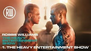 Robbie Williams | The Heavy Entertainment Show | Official Album Track  Track 1 from The Heavy Entertainment Show the number one album out now: https://RobbieWilliams.lnk.to/hesdeluxeID Tickets for The Heavy Entertainment Show Tour are on sale now! https://RobbieWilliams.lnk.to/ticketsID ========== Good evening children of cultural abandon You searched for a saviour well here I am And all the best ones are dying off so quickly While I'm still here enjoy me while you can Welcome to the Heavy…