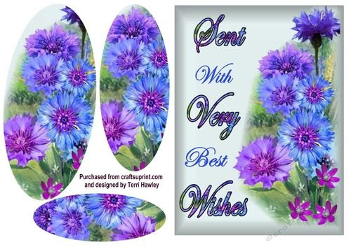 This, With very best wishes corn flowers, 3D 5 x 7 card front is so easy to make a looks beautiful when made up.  As the words say With Very Best Wishes on the front of t he card, it can be used for many occasions, birthday, wedding,to get well, and so on. Has beautiful corn flowers in pretty blue and purple tones. enjoy.