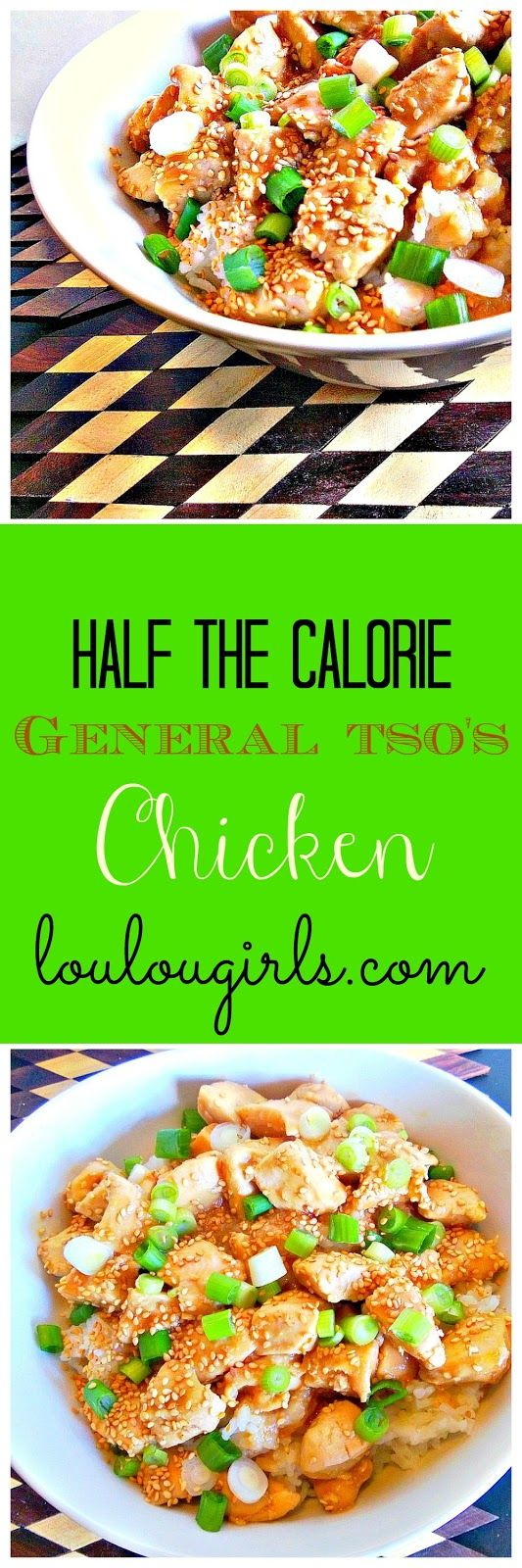 Lou Lou Girls : Half The Calorie General Tso's Chicken