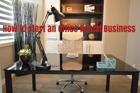 office-space-rental-business, business idea,  office rental space, office rental business, space for rent, Rooms, Ideas, Offices, Spaces, Decor, Home
