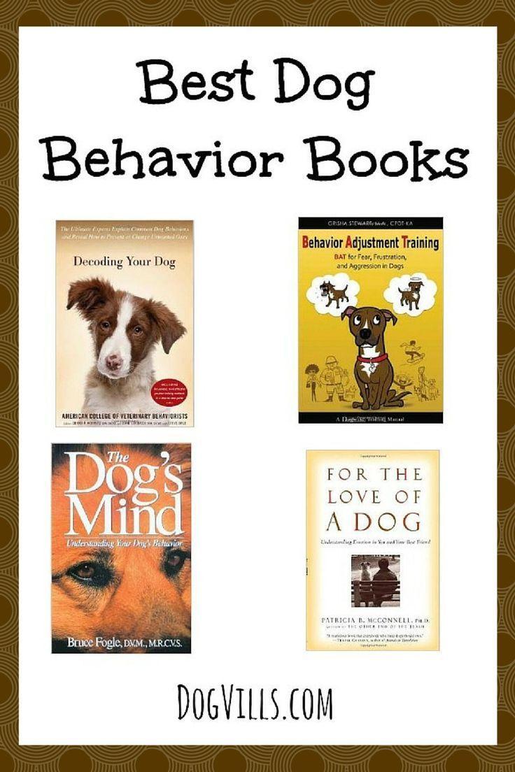 Best Dog Behavior Books for Training Your Dog Dog Vills