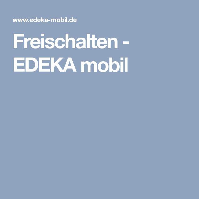 Freischalten - EDEKA mobil