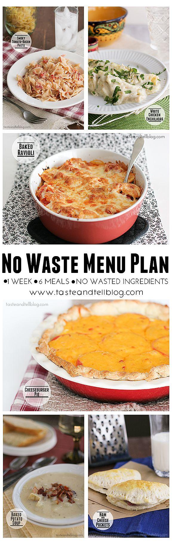 No Waste Menu Plan - 1 week, 6 meals, no leftover ingredients!   www.tasteandtellblog.com #menuplan #recipe #grocerylist