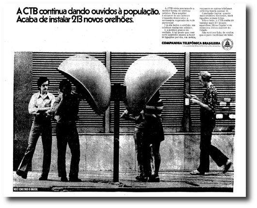Os orelhões surgiram em 1972 e foram definitivamente apresentados à população brasileira e instalados em cidades como Rio de Janeiro e São Paulo. Só mais tarde chegaram a outras cidades. Quando foi inventado, o usuário precisava de moedas para realizar suas ligações. Depois vieram as fichas, até que estas foram substituídas pelos cartões telefônicos usados até hoje.