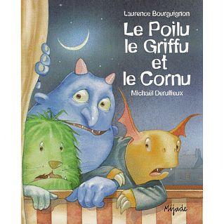 Le Poilu, le Griffu et le Cornu