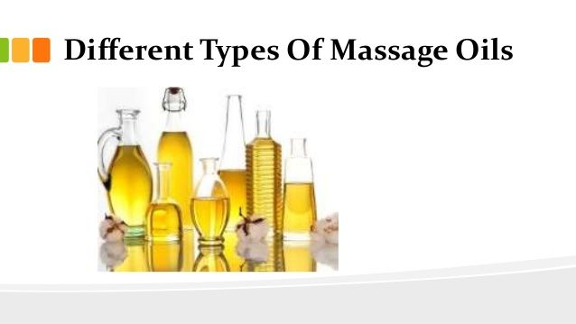 Different Types Of Massage Oils With Images Types Of Massage