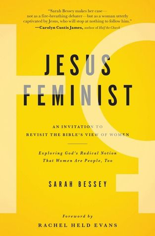 Jesus Feminist: An Invitation to Revisit the Bible's View of Women, Sarah Bessey. Interesting read for sure.
