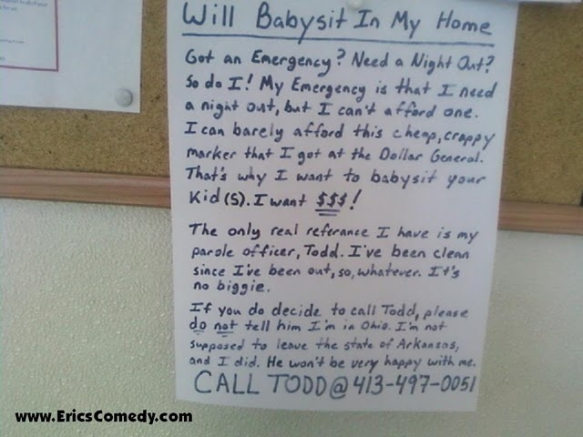 Know anyone who's looking for a babysitter who's cheap? Dirty cheap?