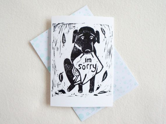 Dog Apology #Sorry Block #Print Im Sorry Black Dog Puppy Labrador Retriever hand printed greeting card in Black Ink. Free UK Shipping