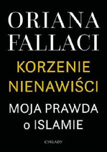 Okładka książki Korzenie nienawiści. Moja prawda o islamie