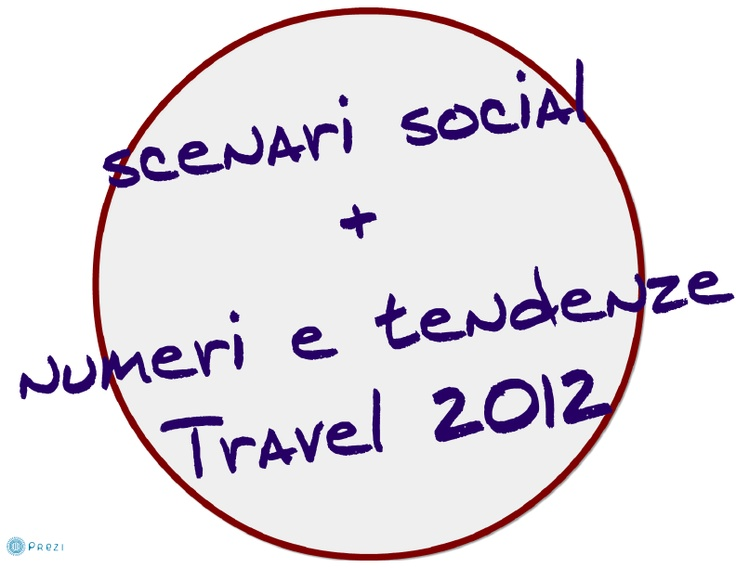"""#BTO11 Buy Tourism Online (Florence, 1-2 December 2011)   """"Social scenario + numbers and trends 2012"""""""