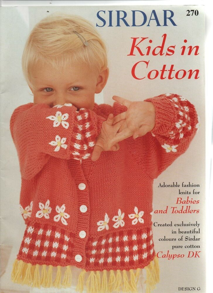 Sirdar Cotton Dk Baby And Toddler Beautiful Knitting Pattern Booklet