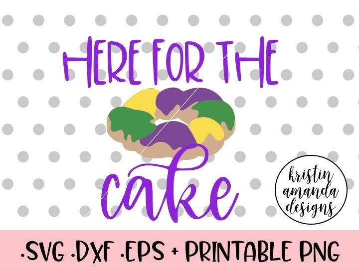 Here for the Cake Mardi Gras King Cake SVG DXF EPS PNG Cut File • Cricut • Silhouette cricut, cricut projects to sell, cricut ideas, cricut projects beginner, cricut christmas projects, silhouette cameo files, svg files, svg cutting files, christmas crafts, hand lettered quotes, christmas decor diy, shirt diy, heat transfer vinyl, cricut shirt ideas, vinyl decal, mardi gras shirt, mardi gras, new orleans, king cake, throw me something mister, mardi gras decal