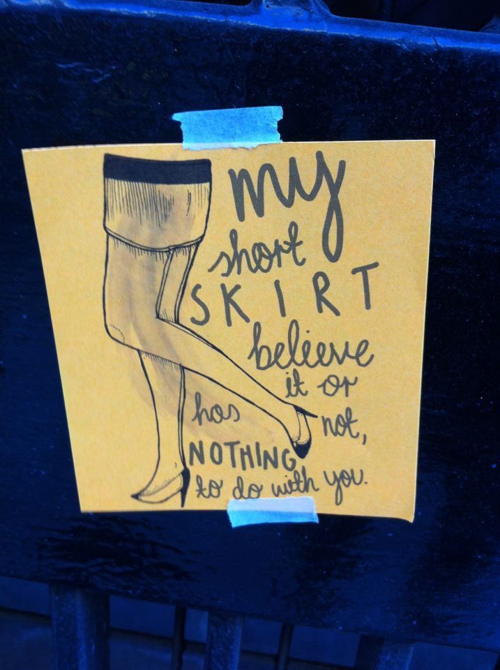 """my short skirt believe it or not, has nothing to do with you"": Inspiration Feminist, Stupid Boys, Short Skirts, Girls Power, Feminist Quotes Blurb, Trafalgar Squares, Feminism Sexual Issues, Mi Shorts, Shorts Skirts"