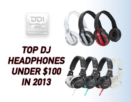 Are you looking for the best and affordable DJ headphones ? Here is the list of top DJ headphones under $100 in 2013.
