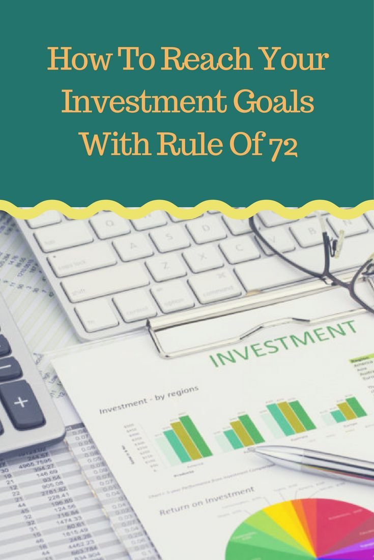 The 25 best rule of 72 ideas on pinterest investment advice how to reach your investment goals with rule of 72 ruleof72 finance xflitez Gallery