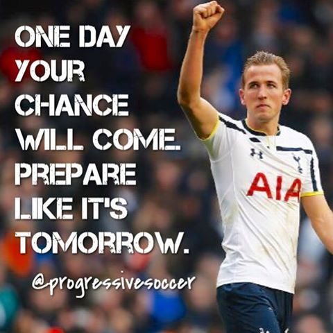 """What if your """"big chance"""" came tomorrow? Would you be at your best?"""