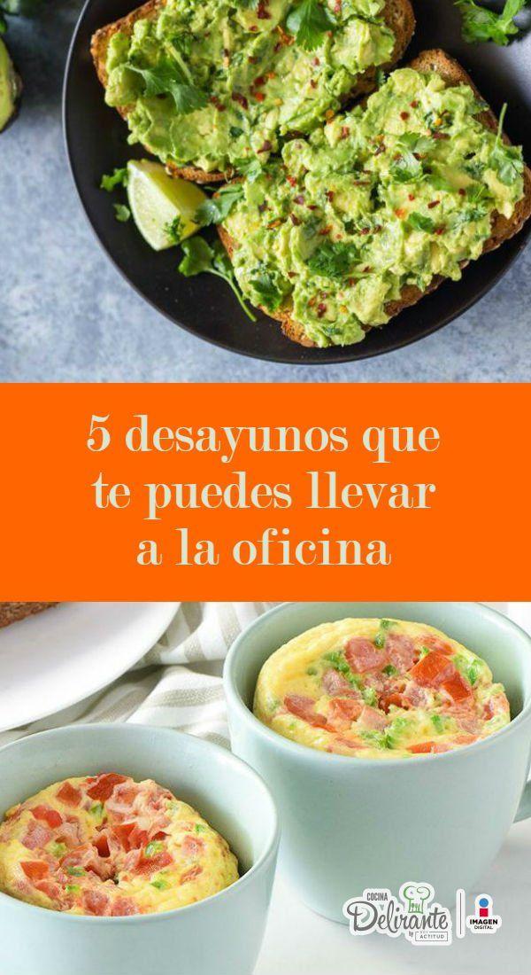 5 Desayunos Que Te Puedes Llevar Sin Problemas A La Oficina Comida Saludable Desayuno Desayunos Faciles Y Rapidos Desayunos Rapidos