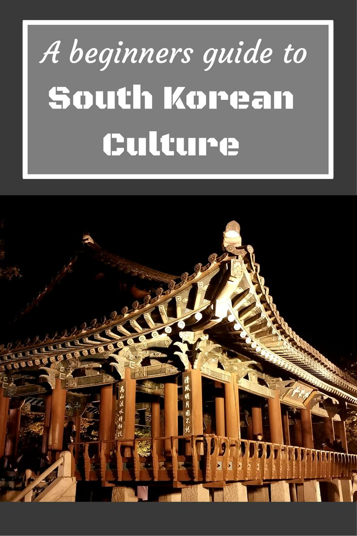 A complete guide on what you need to know about Korean culture. Everything you need to know about Korean culture before traveling or living in South Korea, including the Do's and Don'ts. Tips for living or traveling in South Korea.