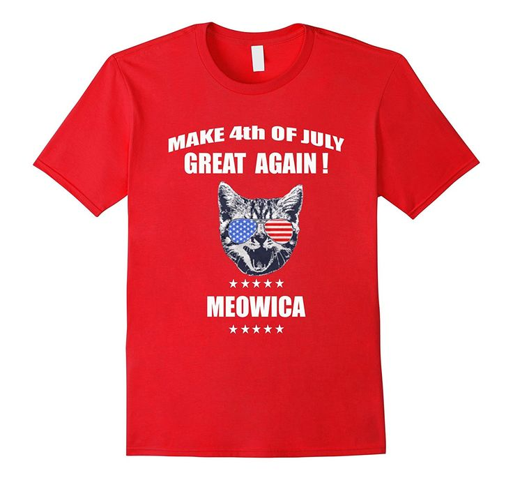 MEOWICA AMERICA INDEPENDENCE DAY flag 2017 TSHIRT