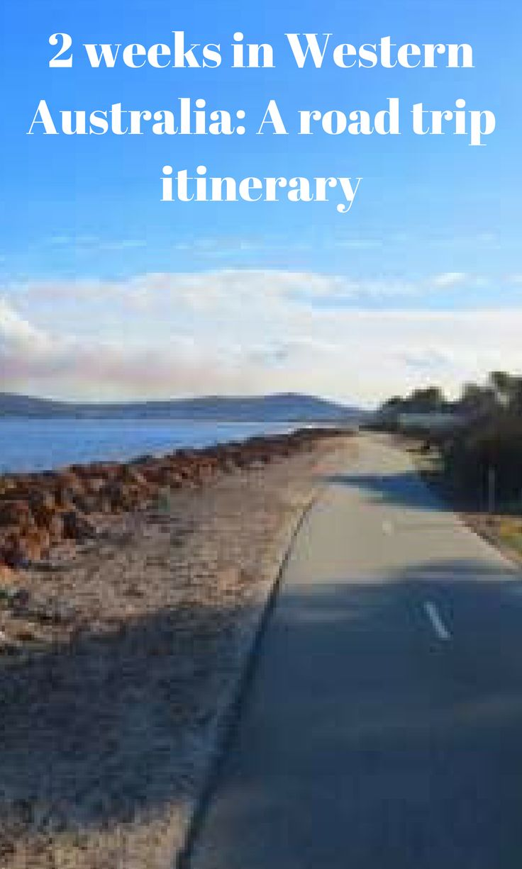 2 weeks in Western Australia: A road trip itinerary.