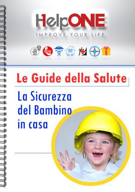 Scarica ora la guida gratuita in formato PDF sulla sicurezza del bambino!