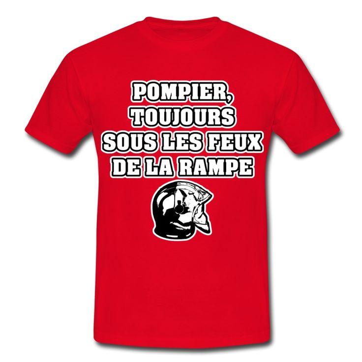 POMPIER, TOUJOURS SOUS LES FEUX DE LA RAMPE , T-shirt à s'offrir ici : https://shop.spreadshirt.fr/jeux-de-mots-francois-ville/les+t-shirts+pour+pompiers?q=T516877  #pompiers #leshommesdufeu #tshirt #sirène #alarme #feu #flammes #incendie #foyer #échelle #lance #rampe #sapeur #casque #caserne #secours #ambulancier #brancardier #volontaire #bénévole #braise #bouche #JEUXDEMOTS #FRANCOISVILLE #HUMOUR #DRÔLE #CITATION
