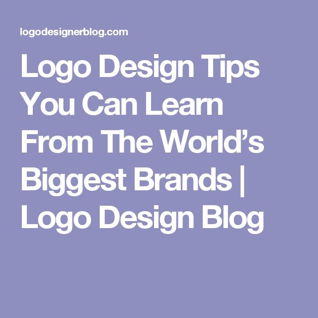 Logo Design Tips You Can Learn From The World's Biggest Brands   Logo Design Blog