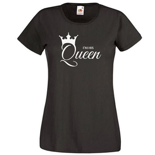 I'm his Queen    Design pentru o regina, regina Lui, a regelui. Mesajul sau este I'm his Queen si este insotit de o coroana de regina.         Pentru cealalta jumatate a cuplului regal este designul I'm her King, iar in cazul in care sunt si copii, exista unul pentru Printesa si altul pentru Print.