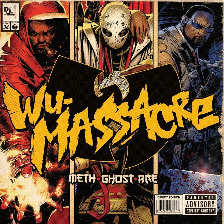 2010 -  Meth # Ghost # Rae - Wu-Massacre