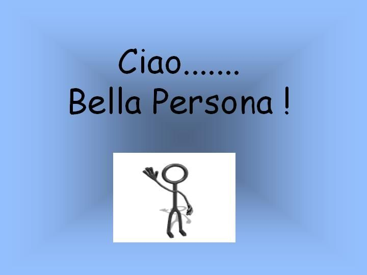 how to say hello beautiful in italian