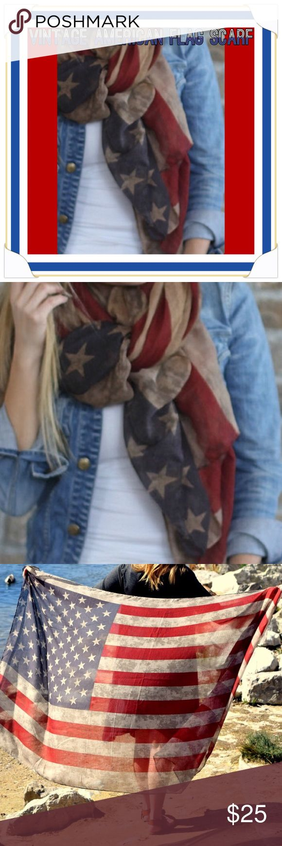 "Vintage American Flag Scarf Show your American Pride in Style! This full ""blanket size"" vintage American Flag scarf is a must have in every girl's wardrobe! Wear it on the Fourth or any time during the summer for a great patriotic look! The options for styling are endless. This item is New in Packaging from online site-no tags attached. This scarf is amazing!!! No low ballers please. Use the OFFER BUTTON for pricing inquires. Thanks!!! Accessories Scarves & Wraps"