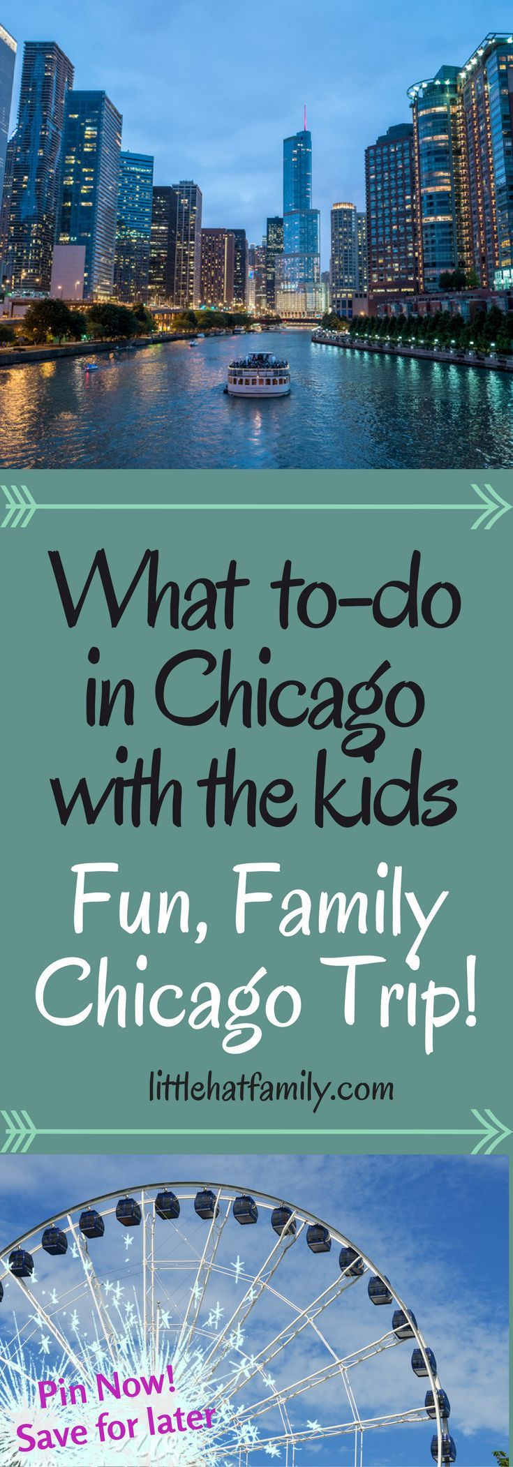 Chicago Family trip, what to do in Chicago with Kids, Chicago Toddler attractions.