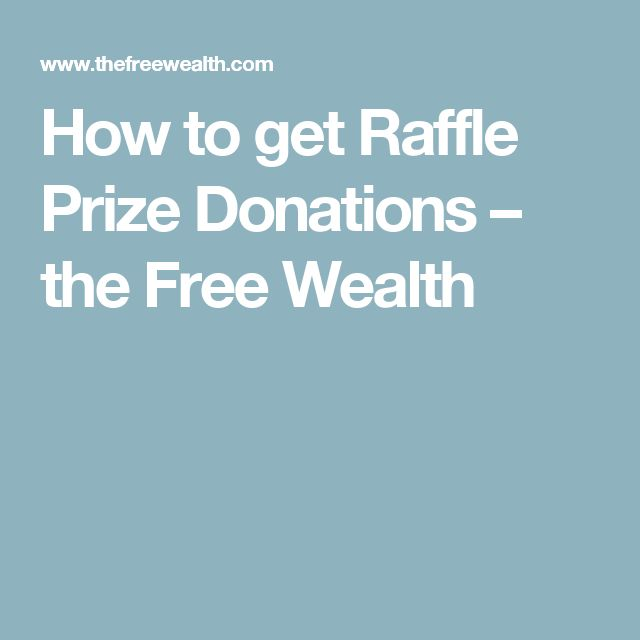 How to get Raffle Prize Donations – the Free Wealth
