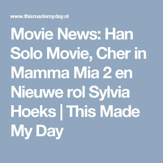 Movie News: Han Solo Movie, Cher in Mamma Mia 2 en Nieuwe rol Sylvia Hoeks | This Made My Day